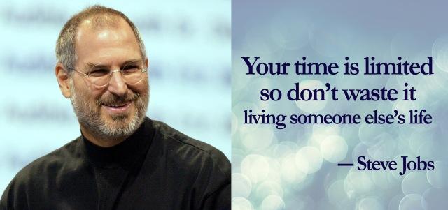 Steve Jobs don't waste it