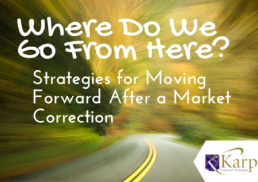Strategies for Moving Forward After a Market Correction